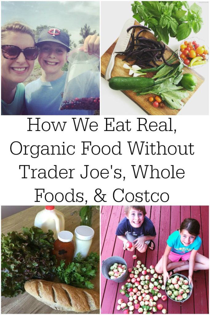 How We Eat Real, Organic Food Without Trader Joe's, Whole Foods, & Costco | When you live far from the big city, you don't have regular access to organic or whole foods. What to do? That's exactly the position my family is in, yet we continue to source real, organic food without Trader Joe's, Whole Foods, or Costco! | TodayInDietzville.com