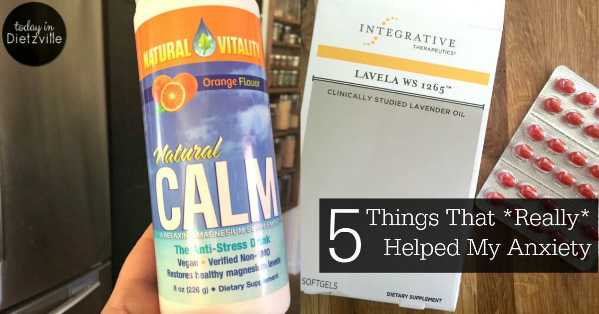 5 Things That Really Helped My Anxiety | All The Nourishing Things