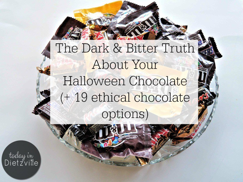 The Dark & Bitter Truth About Your Halloween Chocolate | Are you buying chocolate for Halloween? You may change your mind after you discover the dark and bitter truth about your Halloween chocolate. As consumers, we make the most important, ethical, and sustainable choices with our dollars. If you choose to have an ethical Halloween, here are 19 Fair Trade chocolate options, too! | TodayInDietzville.com