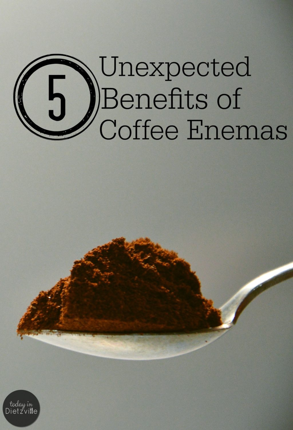 5 Unexpected Benefits Of Coffee Enemas For Women | It's no secret that I believe in the amazing benefits of coffee enemas. I've seen firsthand the healing power that coffee enemas have had on my digestive system. I was expecting that. However, I wasn't expecting these 5 perks -- and they're all specific to being a woman! | TodayInDietzville.com