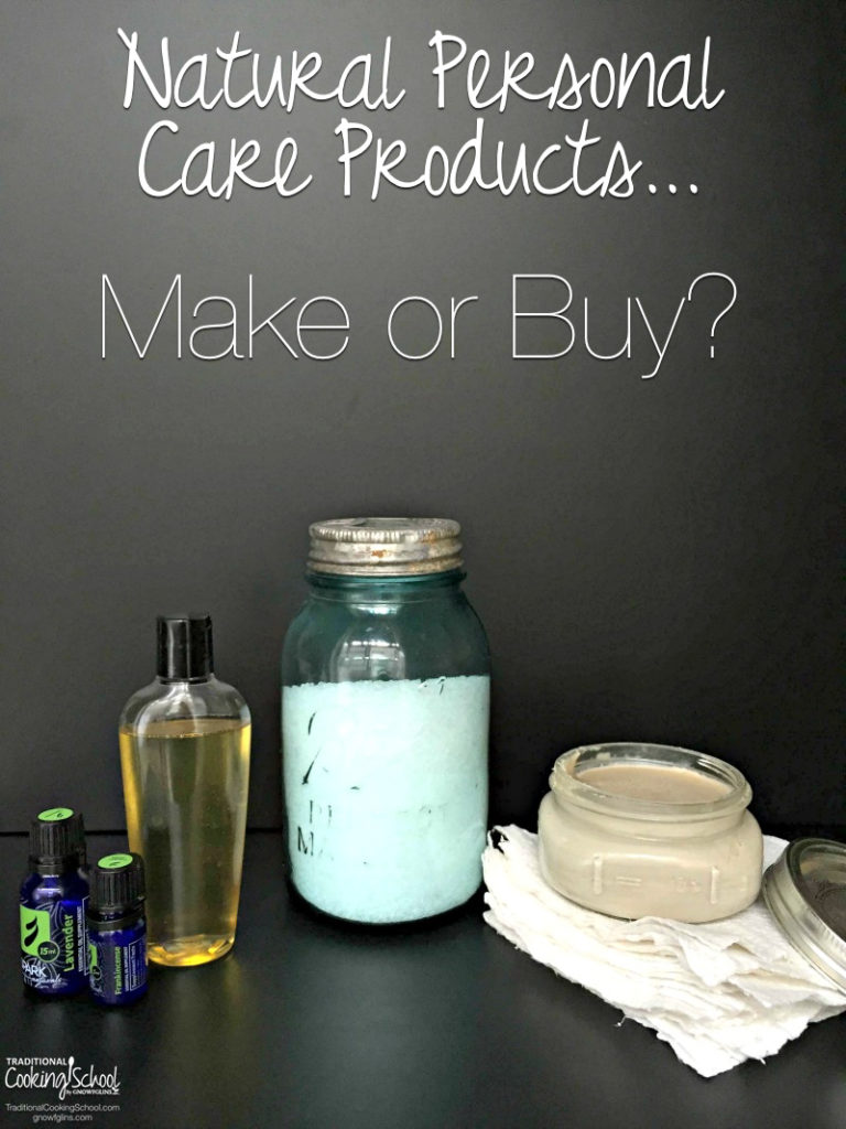 Natural Personal Care Products: Make or Buy?